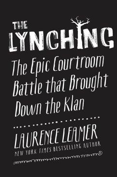 The Lynching (eBook, ePUB) - Leamer, Laurence