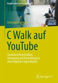 C Walk auf YouTube (eBook, PDF)