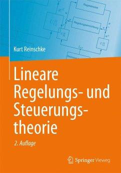 Lineare Regelungs- und Steuerungstheorie (eBook, PDF) - Reinschke, Kurt