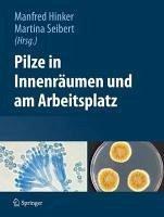 Pilze in Innenräumen und am Arbeitsplatz (eBook, PDF)