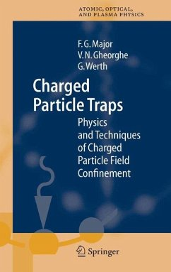 Charged Particle Traps (eBook, PDF) - Major, Fouad G.; Werth, Günther; Gheorghe, Viorica N.