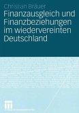 Finanzausgleich und Finanzbeziehungen im wiedervereinten Deutschland (eBook, PDF)
