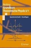 Grundkurs Theoretische Physik 5/1 (eBook, PDF)