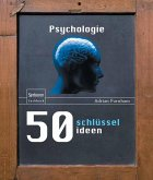 50 Schlüsselideen Psychologie (eBook, PDF)