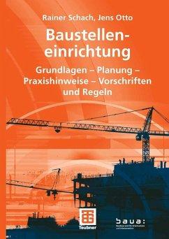 Baustelleneinrichtung (eBook, PDF) - Schach, Rainer; Otto, Jens
