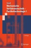Mechanische Verfahrenstechnik - Partikeltechnologie 1 (eBook, PDF)