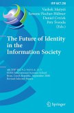 The Future of Identity in the Information Society (eBook, PDF)
