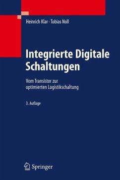Integrierte Digitale Schaltungen (eBook, PDF) - Klar, Heinrich; Noll, Tobias