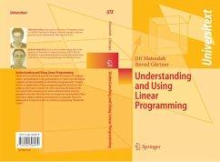 Understanding and Using Linear Programming (eBook, PDF) - Matousek, Jiri; Gärtner, Bernd