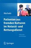 Patienten aus fremden Kulturen im Notarzt- und Rettungsdienst (eBook, PDF)