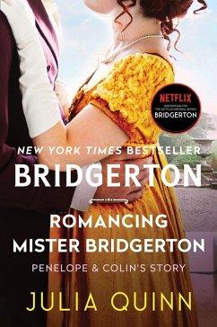Romancing Mister Bridgerton (eBook, ePUB) - Quinn, Julia