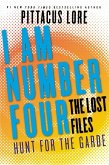 I Am Number Four: The Lost Files: Hunt for the Garde (eBook, ePUB)