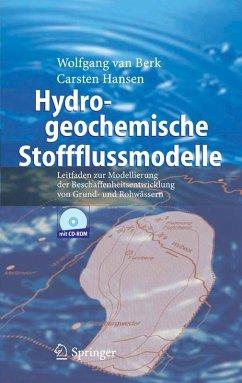 Hydrogeochemische Stoffflussmodelle (eBook, PDF) - Berk, Wolfgang van; Hansen, Carsten
