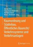 Raumordnung und Städtebau, Öffentliches Baurecht / Verkehrssysteme und Verkehrsanlagen (eBook, PDF)