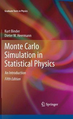 Monte Carlo Simulation in Statistical Physics (eBook, PDF) - Binder, Kurt; Heermann, Dieter W.