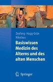 Basiswissen Medizin des Alterns und des alten Menschen (eBook, PDF)