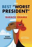The Best Worst President (eBook, ePUB)