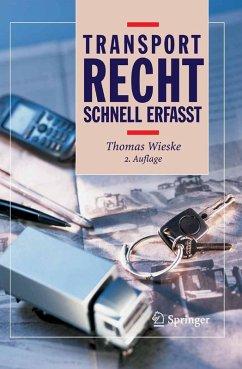 Transportrecht - Schnell erfasst (eBook, PDF) - Wieske, Thomas