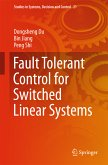 Fault Tolerant Control for Switched Linear Systems (eBook, PDF)