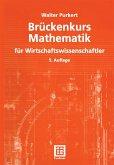 Brückenkurs Mathematik für Wirtschaftswissenschaftler (eBook, PDF)