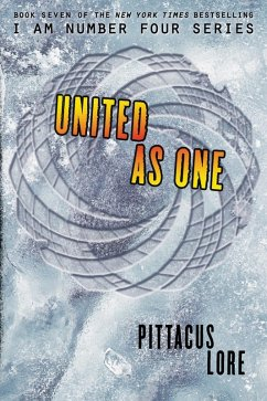 United as One (eBook, ePUB) - Lore, Pittacus