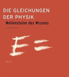 Die Gleichungen der Physik (eBook, PDF) - Bais, Sander