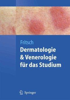 Dermatologie und Venerologie für das Studium (eBook, PDF) - Fritsch, Peter