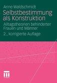 Selbstbestimmung als Konstruktion (eBook, PDF)