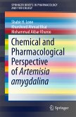 Chemical and Pharmacological Perspective of Artemisia amygdalina (eBook, PDF)