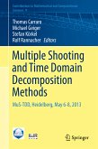 Multiple Shooting and Time Domain Decomposition Methods (eBook, PDF)