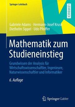 Mathematik zum Studieneinstieg (eBook, PDF) - Sippel, Diethelm; Pfeiffer, Udo; Kruse, Hermann-Josef; Adams, Gabriele