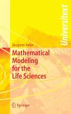 Mathematical Modeling for the Life Sciences (eBook, PDF)