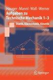 Aufgaben zu Technische Mechanik 1-3 (eBook, PDF)