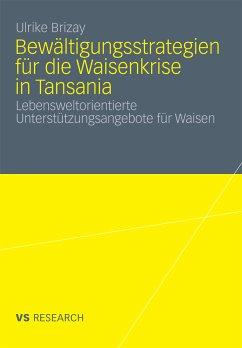 Bewältigungsstrategien für die Waisenkrise in Tansania (eBook, PDF) - Brizay, Ulrike