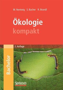 Ökologie kompakt (eBook, PDF) - Nentwig, Wolfgang; Bacher, Sven; Brandl, Roland