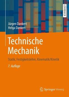 Technische Mechanik (eBook, PDF) - Dankert, Helga; Dankert, Jürgen