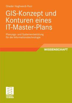 GIS-Konzept und Konturen eines IT-Master-Plans (eBook, PDF) - Haghwerdi-Poor, Ghader