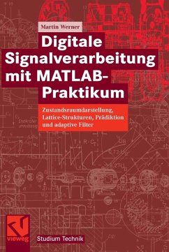 Digitale Signalverarbeitung mit MATLAB®-Praktikum (eBook, PDF) - Werner, Martin