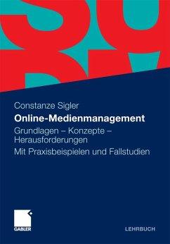 Online-Medienmanagement (eBook, PDF) - Sigler, Constanze