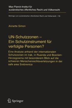 UN-Schutzzonen - Ein Schutzinstrument für verfolgte Personen? (eBook, PDF) - Simon, Annette