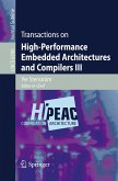 Transactions on High-Performance Embedded Architectures and Compilers III (eBook, PDF)