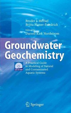 Groundwater Geochemistry (eBook, PDF) - Merkel, Broder J.; Planer-Friedrich, Britta