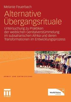 Alternative Übergangsrituale (eBook, PDF) - Feuerbach, Melanie