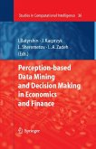 Perception-based Data Mining and Decision Making in Economics and Finance (eBook, PDF)