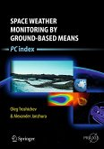 Space Weather Monitoring by Ground-Based Means (eBook, PDF)