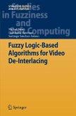 Fuzzy Logic-Based Algorithms for Video De-Interlacing (eBook, PDF)