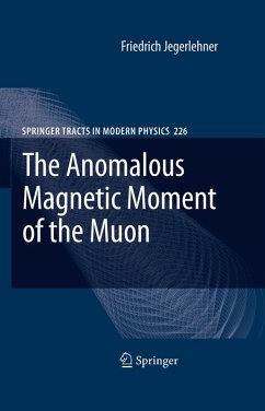 The Anomalous Magnetic Moment of the Muon (eBook, PDF) - Jegerlehner, Friedrich