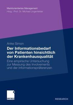 Der Informationsbedarf von Patienten hinsichtlich der Krankenhausqualität (eBook, PDF)