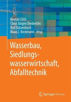 Wasserbau, Siedlungswasserwirtschaft, Abfalltechnik (eBook, PDF)