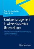 Karrieremanagement in wissensbasierten Unternehmen (eBook, PDF)